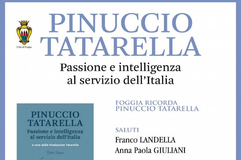 Fondazione Tatarella - Foggia ricorda Pinuccio Tatarella