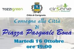 Sindaco  Metta: Questa sera consegniamo alla Città la storica Piazza Pasquale Bona.