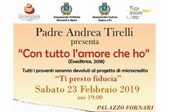 """""""Con tutto l'amore che ho"""",  il libro che Padre Andrea Tirelli presenta a Cerignola -LOCANDINA-"""
