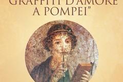 """Museo Civico: """"I graffiti d'amore di Pompei"""""""