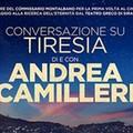 Conversazione su Tiresia (solo 5-6-7 novembre)