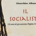 """Gioacchino Albanese presenta il romanzo  """"Il Socialista """". Il primo romanzo sul giovanissimo Giuseppe Di Vittorio."""