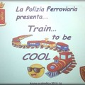 """Cerignola: all' IISS G. Pavoncelli  """"Train…to be cool """""""